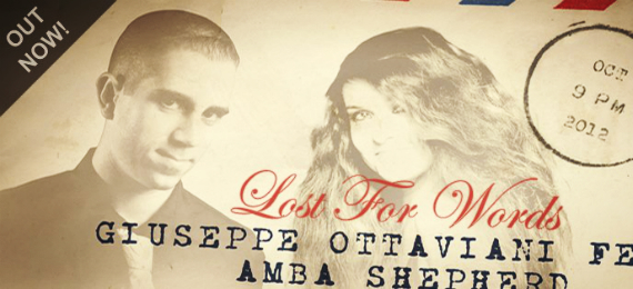 Giuseppe Ottaviani Feat. Amba Shepherd – Lost For Words