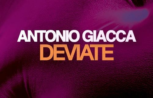 ANTONIO GIACCA'S FRESH VIBES TO BIG ROOM HOUSE