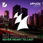 ALEX PRESTON + DAVID WINNEL 'NEVER MEANT TO LAST' SETS THE TONE!
