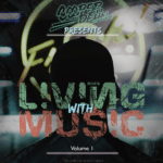 Cooper Dehn Presents Living With Music Vol. 001