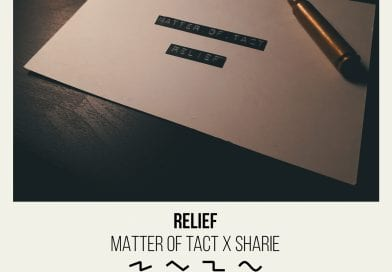 "Matter Of Tact and Sharie on ""Relief"""