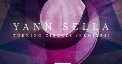 Remix Release, for French Ambient Producer, Yann Sella's Debut Single; Turning Circles!