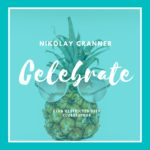 NIKOLAY CRANNER RELEASES FUNKY SUMMER HOUSE TUNE