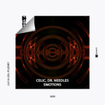 PREMIERE: CELIC & DR. NEEDLES - EMOTIONS [PLAYOFF]