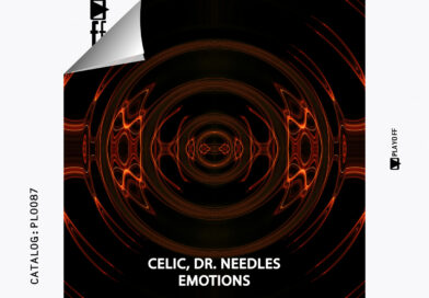 PREMIERE: CELIC & DR. NEEDLES – EMOTIONS [PLAYOFF]