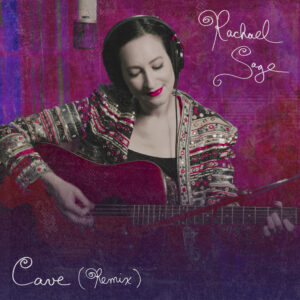 """Rachael Sage Releases Intoxicating """"Cave (Remix)"""" Video"""