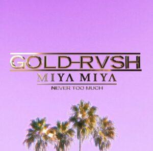 GOLD RYSH MIYA MIYA