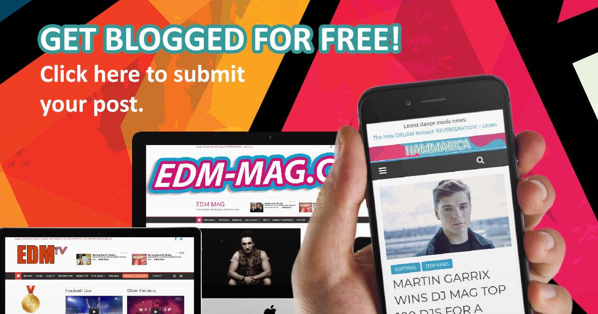 Get Blogged For Free | Dance Music PR | EDM Promotion Service