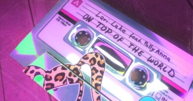 NEW LARI LUKE SINGLE SEES HER 'ON TOP OF THE WORLD' WITH POLLYANNA