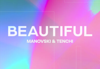 MULTI-MILLION STREAMED MANOVSKI AND TENCHI LINK UP FOR A 'BEAUTIFUL' SUMMER!